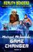 Game Changer (Reality Benders Book #3) LitRPG Series by Michael Atamanov