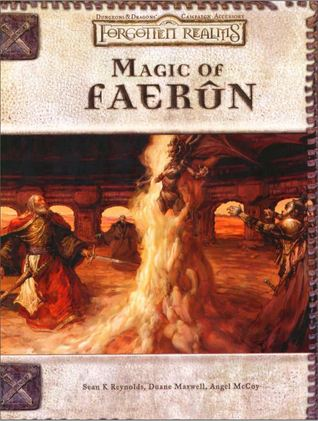 Magic of faerûn (forgotten realms) (dungeons & dragons 3rd edition) by Sean K. Reynolds