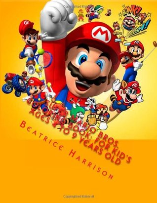 Super Mario Bros. Coloring Book: For Kid's Ages 4 to 9 Years Old