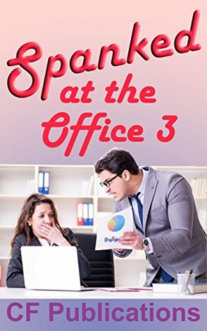 Spanked at the Office - 3