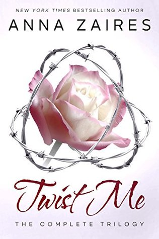 Twist Me: The Complete Trilogy (Twist Me #1-3)