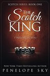 The Scotch King (Scotch #1)