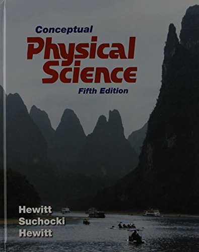 Conceptual Physical Science, Practice Book, and NEW MasteringPhysics with Pearson eText
