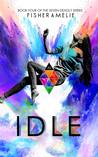 Idle (The Seven Deadly, #4)