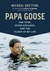Papa Goose by Michael Quetting
