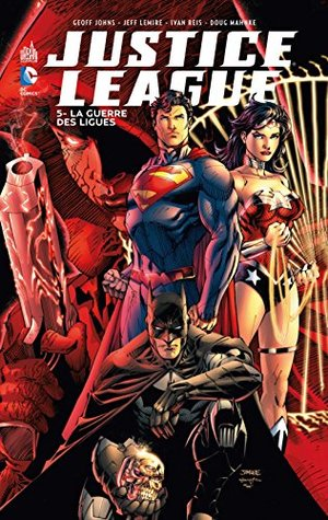 Justice league 05 : La guerre des ligues