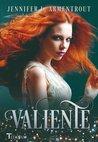 Valiente by Jennifer L. Armentrout