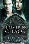 Shimmering Chaos (Enchanted Chaos, #2)