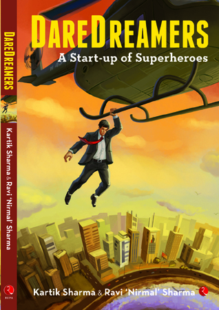 Daredreamers: A Start-up of Superheroes