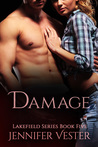 Damage (Lakefield Book 5) by Jennifer Vester