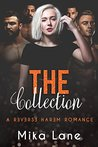 The Collection: A Reverse Harem Romance