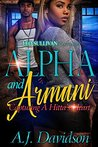 Alpha and Armani: Capturing A Hitta's Heart