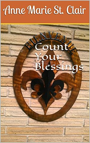 Count Your Blessings (Bayou Beni Book 1)