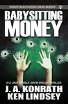 Babysitting Money: A Gavin English/LT Jack Daniels Thriller (Gavin English Series)