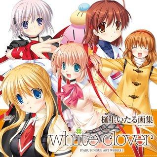 White Clover ~ITARU HINOUE ART WORKS 1~ (BOOK) [Japanese Edition] [JE]