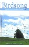 Birdsong: Poems in celebration of birds