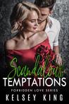 Scandalous Temptations (Forbidden Love #3)