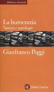 La burocrazia. Natura e patologie