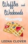 Waffles and Weekends (Pelican Cove, #5)