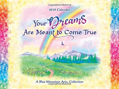 "2019 Calendar: Your Dreams Are Meant to Come True, 9"" x 12"""