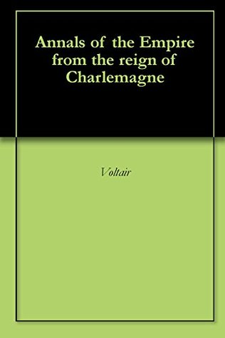 Annals of the Empire from the reign of Charlemagne