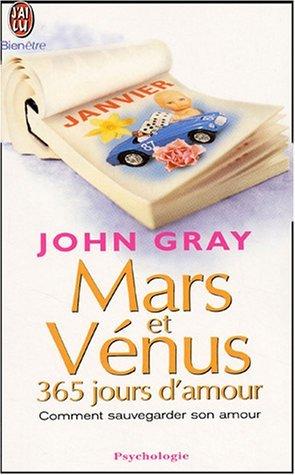"""""""Mars Et Venus : 365 Jours D'Amour ; Comment Sauvegarder Son Amour"""""""