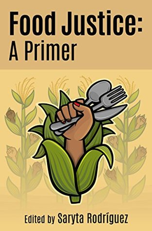 Food Justice: A Primer