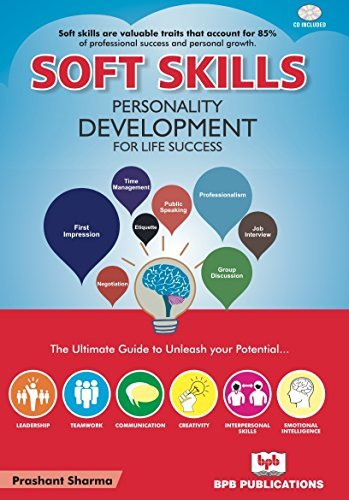 Soft Skills: Personality Development for Life Success: with CD rom