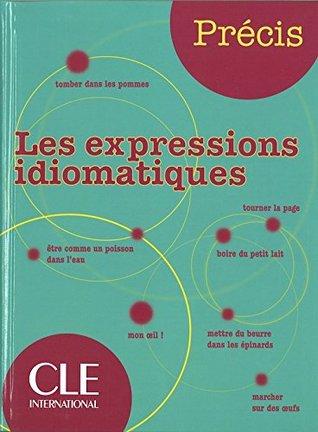 Precis Les expressions idiomatiques