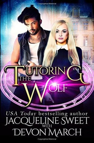 Tutoring the Wolf by Jacqueline Sweet