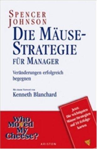 Die Mäuse Strategie für Manager