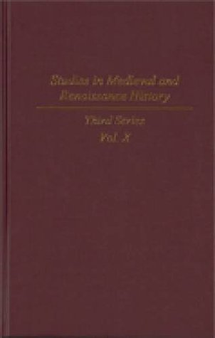 Studies in Medieval and Renaissance History: Third Series, Volume X