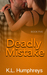 Deadly Mistake (Deadly #5)
