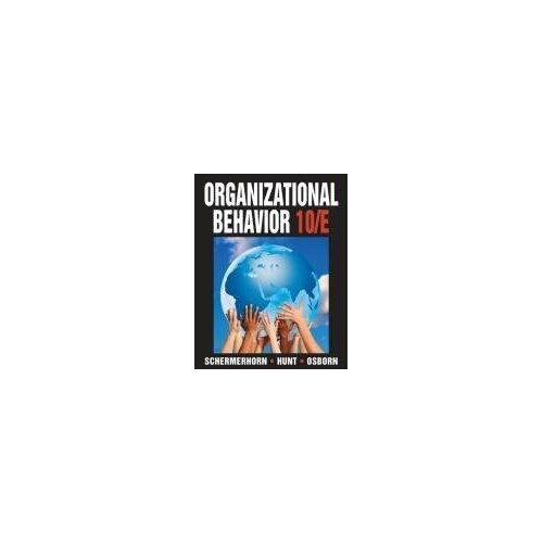 Organizational Behavior 10th Edition (Book Only)