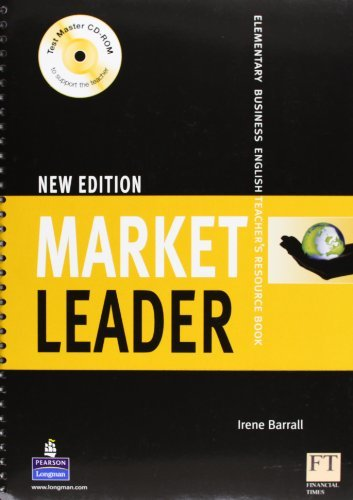 Market Leader: Elementary Business English, Teacher's Resource Book, New Edition (Book & Test Master CD-ROM)