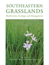 Southeastern Grasslands: Biodiversity, Ecology, and Management