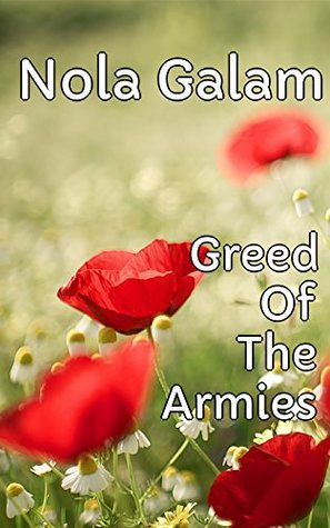 Greed Of The Armies