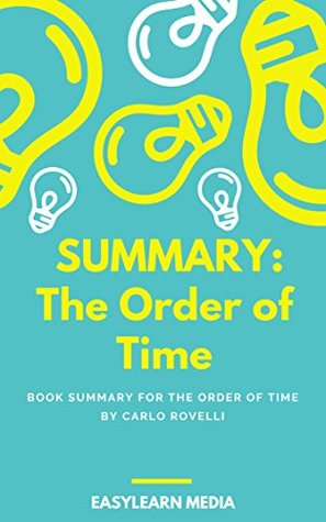 Summary: The Order of Time by Carlo Rovelli