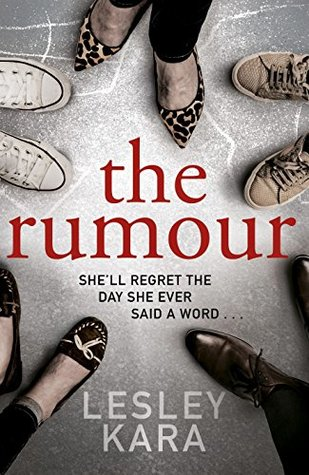 The Rumour by Lesley Kara