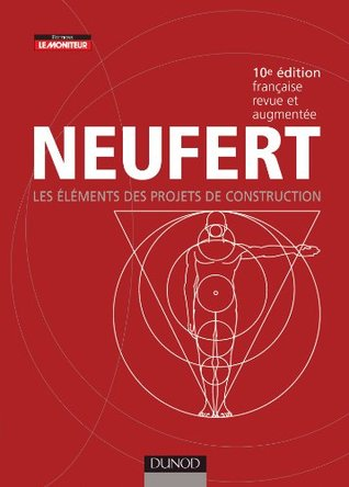 Neufert: Les éléments des projets de construction