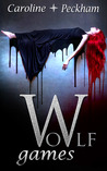 Wolf Games (The Vampire Games, #4)