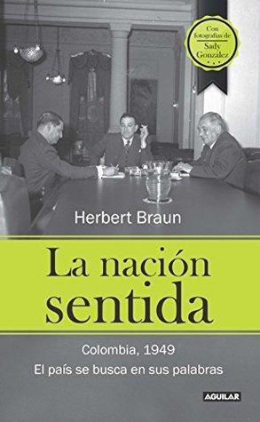 La nación sentida: Colombia, 1949. El país se busca en sus palabras