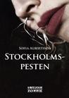 Stockholmspesten by Sofia Albertsson