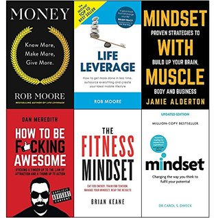 Money / Life Leverage / Mindset with Muscle / How to be F*cking Awesome / Fitness Mindset / Mindset