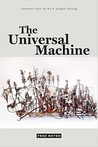 The Universal Machine (consent not to be a single being)