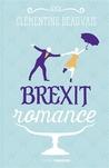 Brexit romance by Clémentine Beauvais