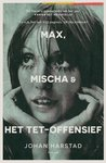 Max, Mischa en he...