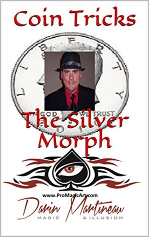 Coin Tricks The Silver Morph