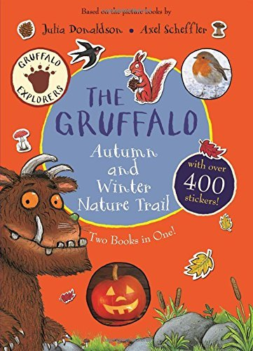 The Gruffalo Autumn and Winter Nature Trail: Two Books in One