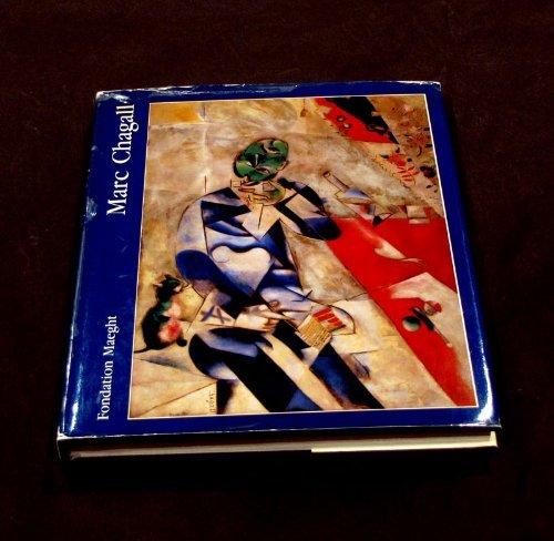 Marc Chagall: Rétrospective de l'œuvre peint : [exposition], 7 juillet-15 octobre 1984, Fondation Maeght